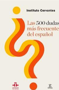 las-500-dudas-mas-frecuentes-del-espanol